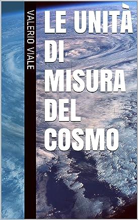 Le unità di misura del cosmo