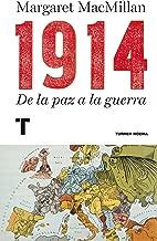 1914: De la paz a la guerra (Noema) (Spanish Edition)