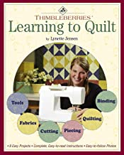 Thimbleberries(R) Learning to Quilt with Jiffy Quilts: A Beginner's Guide to Getting Started with 8 Easy Projects (Landauer)