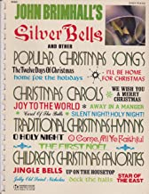 John Brimhall's Silver Bells and Other Popular Christmas Songs - Easy Piano