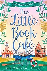 The Little Book Café: Emma's Story (The Little Book Café, Book 2) Kindle Edition