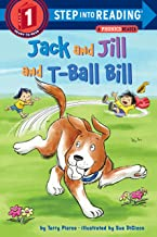 Jack and Jill and T-Ball Bill (Step into Reading)
