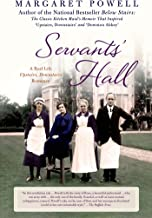 Servants' Hall: A Real Life Upstairs, Downstairs Romance (Below Stairs Book 2)