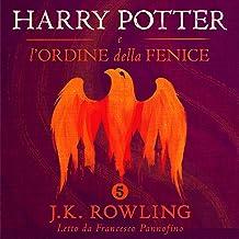Harry Potter e l'Ordine della Fenice (Harry Potter 5)
