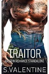 Traitor: Kingpin Romance (The Fantasy Series) Kindle Edition