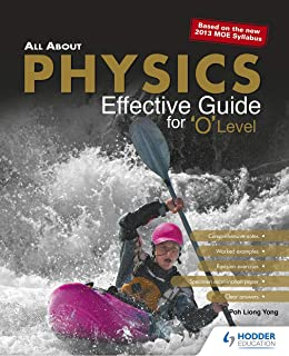 All About Physics Effective Guide For 'O' Level