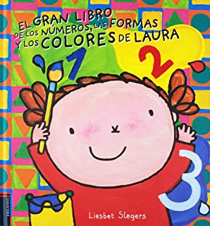 El gran libro de los números, las formas y los colores de Laura (Spanish Edition)