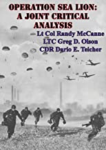 Operation Sea Lion: A Joint Critical Analysis