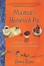 قطعة Maman's Homesick Pie: A Persian Heart in an American Kitcher