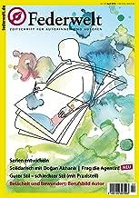 Federwelt 129, 02-2018, April 2018: Zeitschrift für Autorinnen und Autoren (German Edition)
