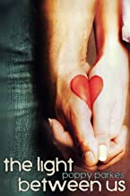 The Light Between Us (The Light Between Us Series Book 1)