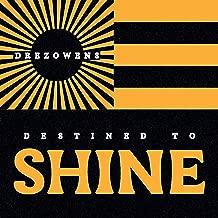 Destined to Shine