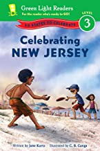 Celebrating New Jersey: 50 States to Celebrate (Green Light Readers Level 3)