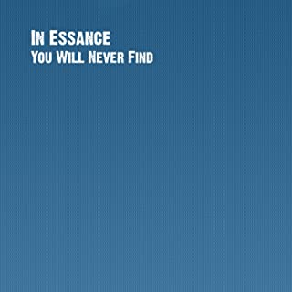 You Will Never Find