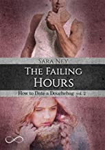Permalink to The Failing hours : How to date a douchebag vol. 2 PDF