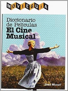 Diccionario de películas: el cine musical (Movie Guia)