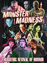 Monster Madness: The Gothic Revival of Horror