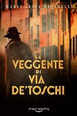 La veggente di via de' Toschi (I misteri di Bologna Vol. 2) Formato Kindle