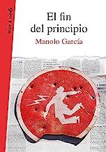 El fin del principio (Verso&Cuento)
