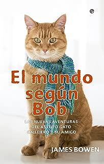 El mundo segundo Bob (Fuera de colección) (Spanish Edition)
