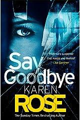 Say Goodbye (The Sacramento Series Book 3) Kindle Edition