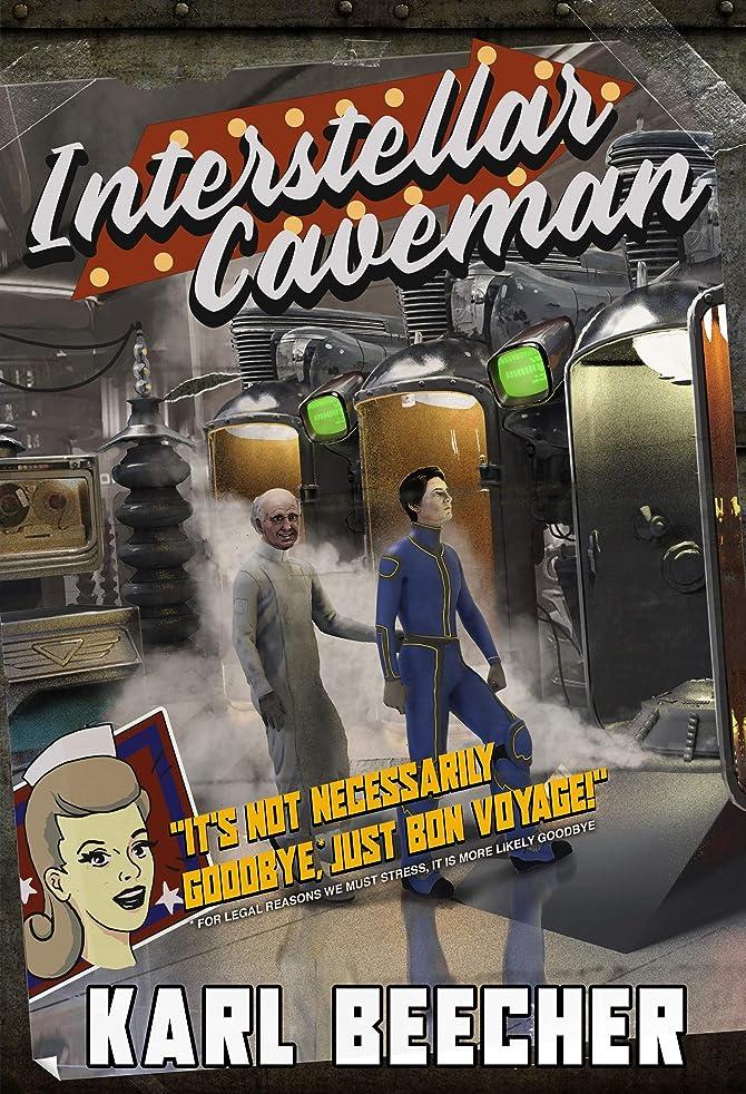 無駄放射する講師Interstellar Caveman: A Funny Sci-fi Space Adventure (English Edition)