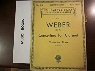 Best carl maria von weber concertino op 26 Reviews