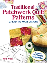 Traditional Patchwork Quilt Patterns: 27 Easy-to-Make Designs with Plastic Templates (Dover Quilting)
