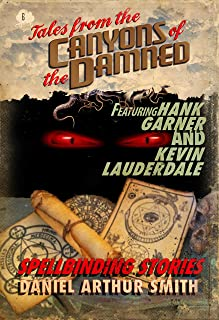 Tales from the Canyons of the Damned: No. 6