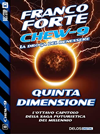 Quinta dimensione (Chew-9 Vol. 8)