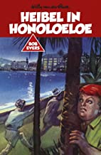 Heibel in Honoloeloe (Bob Evers Book 19)