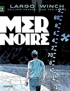 Largo Winch - Tome 17 - Mer noire (French Edition)