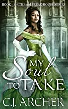 My Soul To Take (The 3rd Freak House Trilogy)