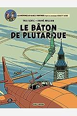 Blake et Mortimer - Tome 23 - Bâton de Plutarque (Le) Format Kindle