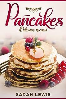 Pancakes: Delicious recipies