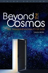 Beyond the Cosmos: The Transdimensionality of God Kindle Edition