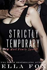 Strictly Temporary: A Hart Family Spinoff Kindle Edition