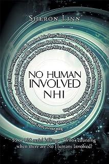 No Human Involved: Nhi (English Edition)