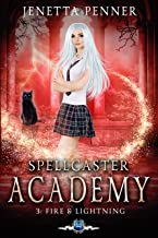 Spellcaster Academy: Fire & Lightning, Episode 3 (English Edition)