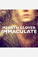 Immaculate: A BBC Radio 4 dramatisation Audible Audiobook
