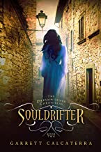 Souldrifter: The Dreamwielder Chronicles - Book Two: 2