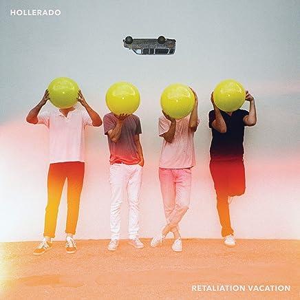 Hollerado - Retaliation Vacation (2019) LEAK ALBUM