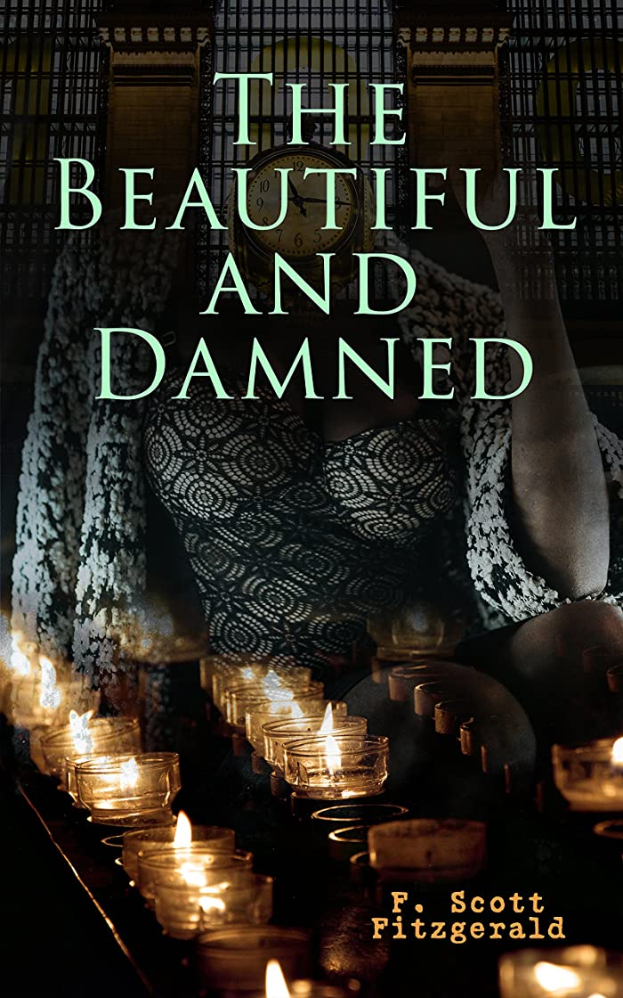 航空会社昇る習熟度The Beautiful and Damned (English Edition)