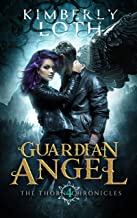 Guardian Angel (The Thorn Chronicles Book 4)