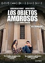 Los objetos amorosos [DVD]