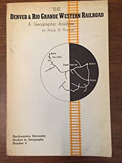 The Denver & Rio Grande Western Railroad;: A geographic analysis (Northwestern University studies in geography)