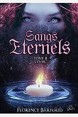 Sangs Éternels - Tome 2: L'Eveil (Saga bit lit) (Sangs Eternels) Format Kindle