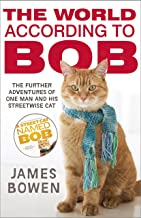 The World According to Bob: The further adventures of one