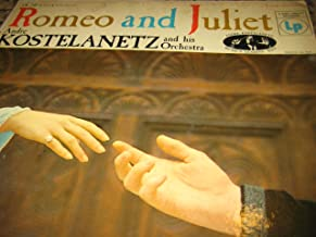 Romeo and Juliet: Andre Kostelanetz and Orchestra