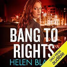 Bang to Rights: Liberty Chapman, Book 2